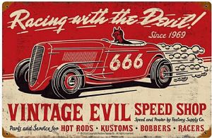 Vintage Evil Racing with the Devil rusted steel sign   450mm x 300mm (pst 1812)